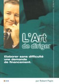 Robert Papin - Elaborer sans difficulté une demande de financement - CD-ROM.