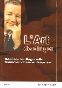 Robert Papin - Réaliser le diagnostic financier d'une entreprise - CD-ROM.