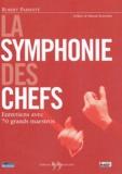 Robert Parienté - La symphonie des chefs - Entretiens avec 70 grands maestros.