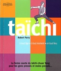 Robert Parry et Serge Mairet - Taïchi - A tout âge, à tout moment, en tout lieu.
