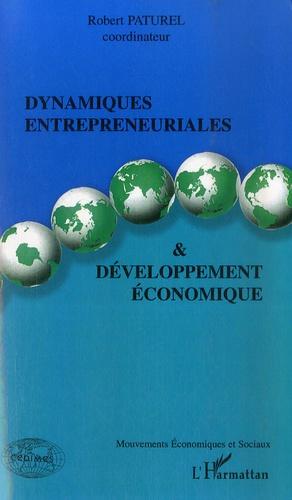 Robert Paturel et Amine Chelly - Dynamiques entrepreneuriales et développement économique.