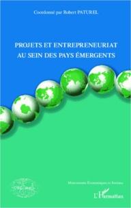 Robert Paturel - Projets et entrepreneuriat au sein des pays émergents.