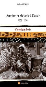 Antoine et Mélanie à Dakar - Chronique de vie 1953-1954.pdf