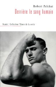 Robert Pelchat - .