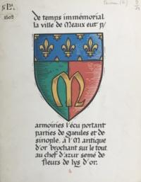 Robert Perreau - Les armoiries de Meaux.