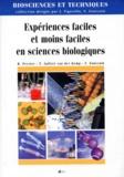Robert Perrier et François Zonszain - Expériences faciles et moins faciles en sciences biologiques.