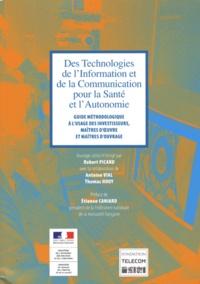 Robert Picard et Antoine Vial - Des Technologies de l'Information et de la Communication pour la santé et l'autonomie.