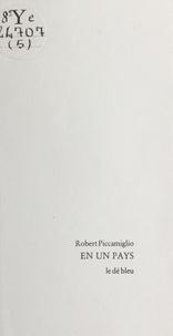 Robert Piccamiglio - En un pays.