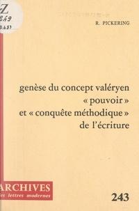 """Robert Pickering et Michel Minard - Genèse du concept valéryen """"Pouvoir et conquête méthodique"""" de l'écriture."""