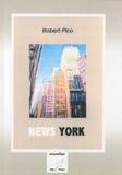 Robert Pico - News York.