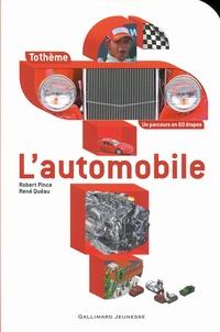 Robert Pince et René Quéau - L'automobile.