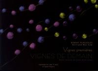 Robert Plageoles - Vignes premières, vignes de demain.