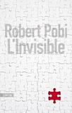 Robert Pobi - L'invisible.