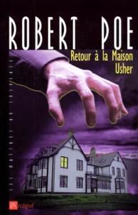 Robert Poe - Retour à la maison Usher.