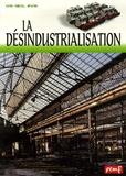 Robert Poitrenaud - La désindustrialisation : restructurations, délocalisations.
