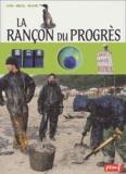 Robert Poitrenaud - La rançon du progrès.