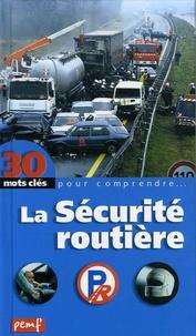 Robert Poitrenaud - La Sécurité routière.
