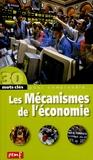 Robert Poitrenaud - Les Mécanismes de l'économie.