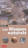 Robert Poitrenaud - Les risques naturels.