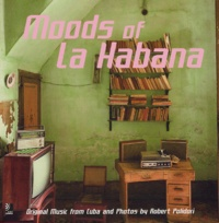 Robert Polidori - Moods of La Habana. 4 CD audio