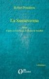 Robert Poudérou - La Sanseverina - Théâtre d'après La Chartreuse de Parme de Stendhal.