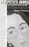 Robert Poudérou - Les petits jours.