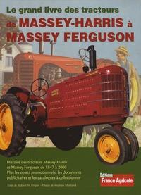 Le grand livre des tracteurs de Massey-Harris à Massey Ferguson.pdf