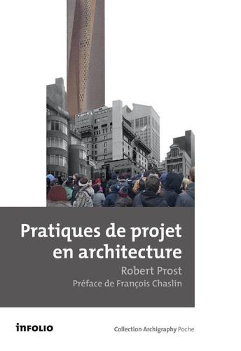 Robert Prost - Pratiques de projets en architecture - Le tournant silencieux.