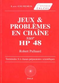 PROBLEMES EN CHAINE SUR HP 48G/GX - Robert Pulluard |
