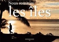 Robert Putinier et Robert Ayats - Nous sommes les îles.