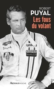 Robert Puyal - Les fous du volant.