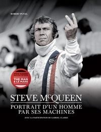 Robert Puyal - Steve McQueen - Portrait d'un homme par ses machines. 1 DVD
