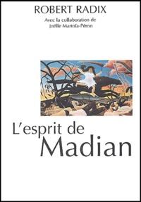Robert Radix - L'esprit de Madian.