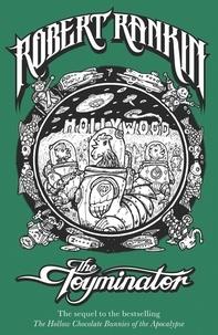 Robert Rankin - The Toyminator - Eddie Bear Book 2.