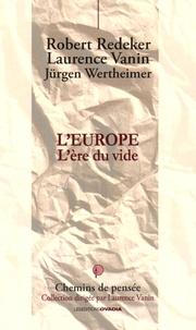 Robert Redeker et Laurence Vanin - L'Europe - L'ère du vide.