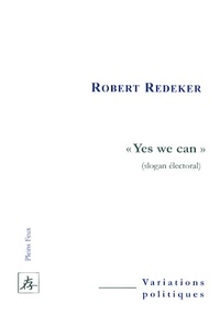 Robert Redeker - Yes we can - (Slogan électoral).