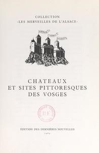 Robert Redslob et Joseph Denoyez - Châteaux et sites pittoresques des Vosges.