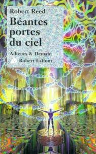 Robert Reed - Béantes portes du ciel.