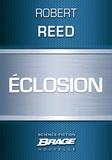 Robert Reed - Eclosion.