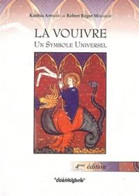 Robert-Régor Mougeot et Kinthia Appavou - La Vouivre - Un symbole universel.