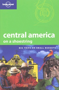 Robert Reid et Gary Chandler Prado - Central America on a shoestring.
