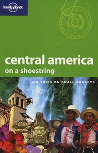 Robert Reid et Jolyon Attwooll - Central America on a shoestring.