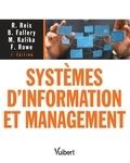 Robert Reix et Bernard Fallery - Systèmes d'information et management.