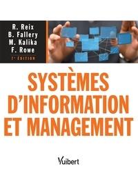 Robert Reix et  Reix - Systèmes d'information et management.
