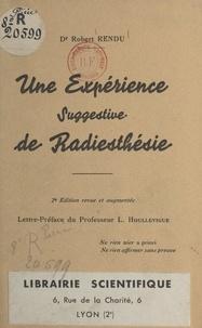 Robert Rendu et L. Houllevigue - Une expérience suggestive de radiesthésie.