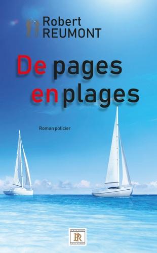 Robert Reumont - De pages en plages.