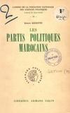 Robert Rézette - Les partis politiques marocains.