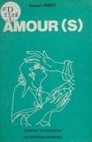 Robert Riber - Amour(s).
