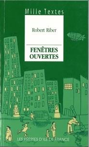 Robert Riber - FENETRES OUVERTES.