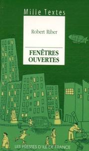 Robert Riber - Fenêtres ouvertes.